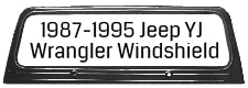 1987-95 Jeep YJ Windshield Complete