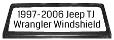 1997-2006 Jeep TJ Wrangler Windshield Complete